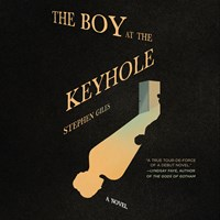 THE BOY AT THE KEYHOLE by Stephen Giles Read by Joel Froomkin | Audiobook Review | AudioFile Magazine
