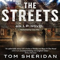 THE STREETS by Tom Sheridan Read by Cary Hite | Audiobook Review