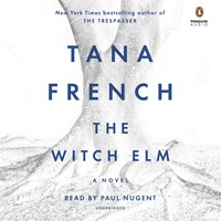 THE WITCH ELM by Tana French Read by Paul Nugent | Audiobook Review