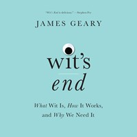 WITS END by James Geary Read by David De Vries JD Jackson Janet Metzger | Audiobook Review