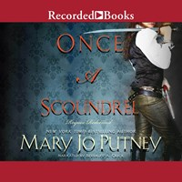 ONCE A SCOUNDREL by Mary Jo Putney Read by Beverley A Crick | Audiobook Review