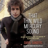 THAT THIN, WILD MERCURY SOUND
