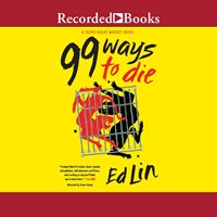 99 WAYS TO DIE by Ed Lin Read by Ewan Chung   Audiobook Review
