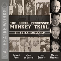THE GREAT TENNESSEE MONKEY TRIAL by Peter Goodchild Read by Mike Farrell Edward Asner Sharon Gless | Audiobook Review