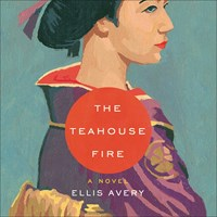 THE TEAHOUSE FIRE