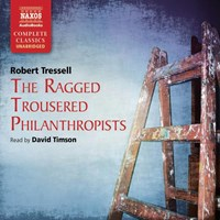 THE RAGGED TROUSERED PHILANTHROPIST