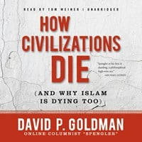HOW CIVILIZATIONS DIE
