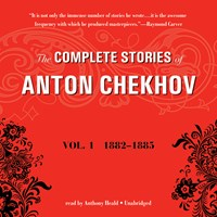 THE COMPLETE STORIES OF ANTON CHEKHOV, VOLUME 1
