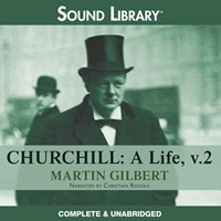 CHURCHILL: A LIFE, Volume II