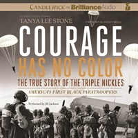 COURAGE HAS NO COLOR THE TRUE STORY OF THE TRIPLE NICKLES by Tanya Lee Stone Read by JD Jackson | Audiobook Review