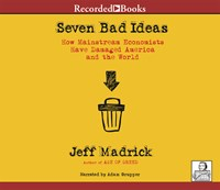 SEVEN BAD IDEAS