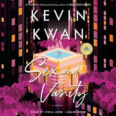 Audiobook cover: Sex and Vanity by Kevin Kwan, narrated by Lydia Look