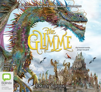 Audiobook cover: The Glimme by Emily Rodda, read by Andrew Scott