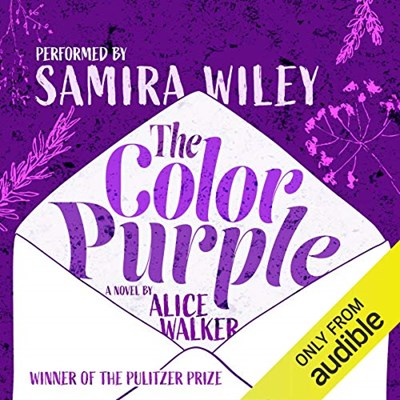 Audiobook cover: The Color Purple by Alice Walker, performed by Samira Wiley