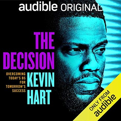 Audiobook cover: The Decision by Kevin Hart, read by Kevin Hart