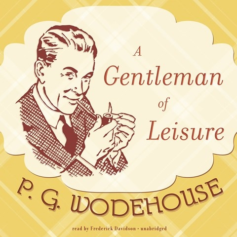 A GENTLEMAN OF LEISURE