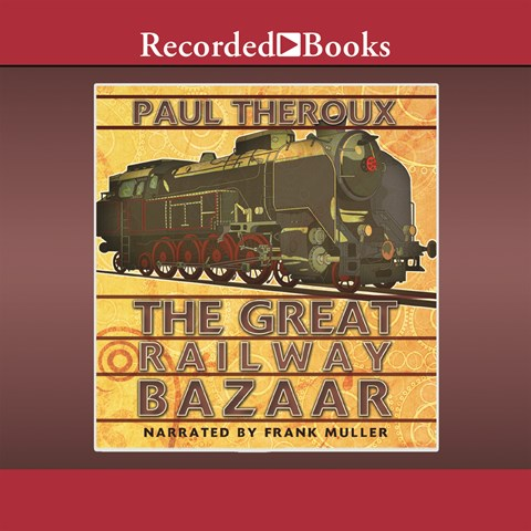 THE GREAT RAILWAY BAZAAR