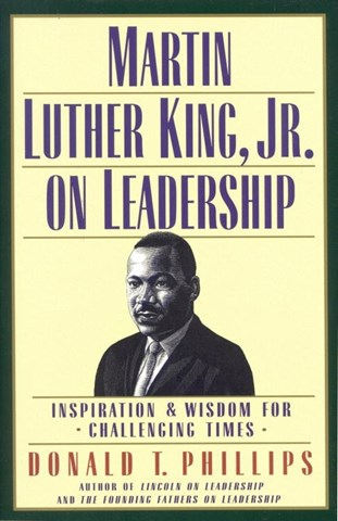 MARTIN LUTHER KING, JR. ON LEADERSHIP