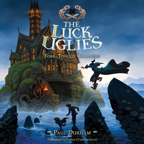 THE LUCK UGLIES #2: FORK-TONGUE CHARMERS