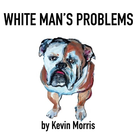 WHITE MAN'S PROBLEMS