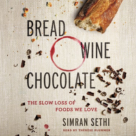 BREAD, WINE, CHOCOLATE