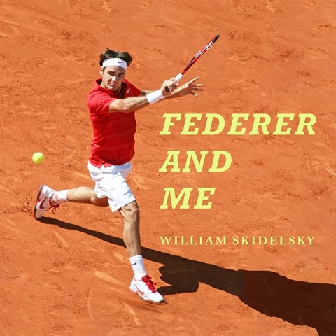 FEDERER AND ME