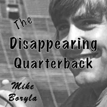 THE DISAPPEARING QUARTERBACK