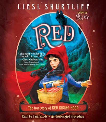 RED: THE TRUE STORY OF RED RIDING HOOD