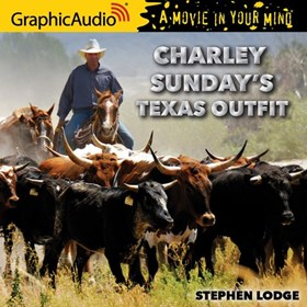 CHARLEY SUNDAY'S TEXAS OUTFIT 1