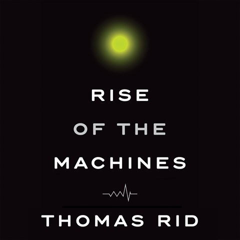 RISE OF THE MACHINES