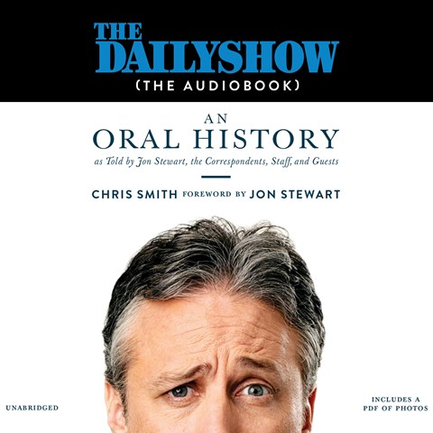 THE DAILY SHOW (THE AUDIOBOOK): AN ORAL HISTORY
