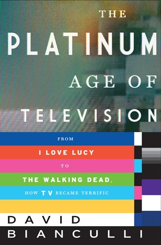 THE PLATINUM AGE OF TELEVISION