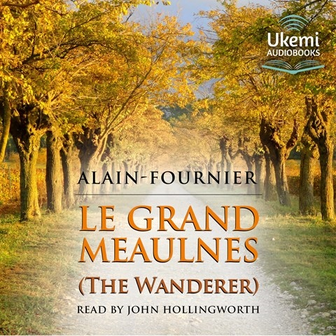LE GRAND MEAULINES [THE WANDERER]