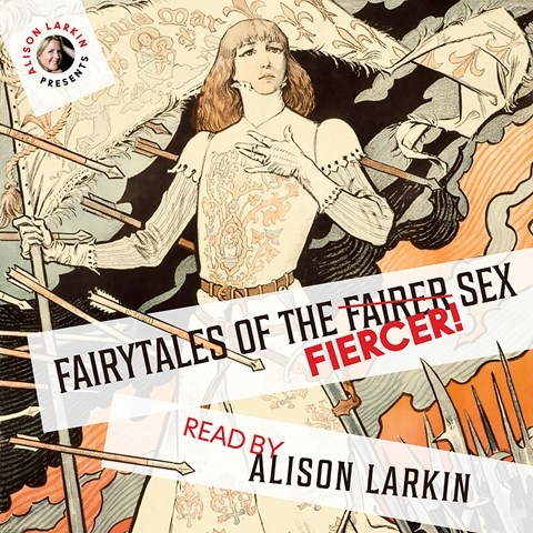FAIRYTALES OF THE FIERCER SEX