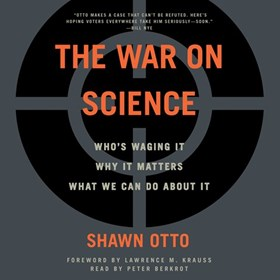 THE WAR ON SCIENCE