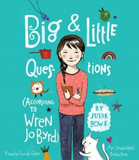 BIG & LITTLE QUESTIONS (ACCORDING TO WREN JO BYRD)
