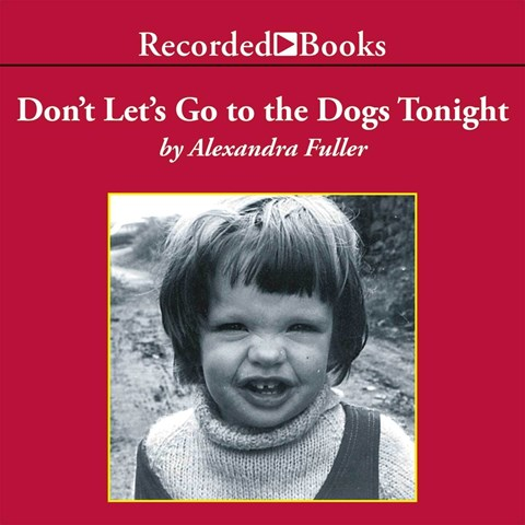 dont lets go to the dogs tonight audiobook