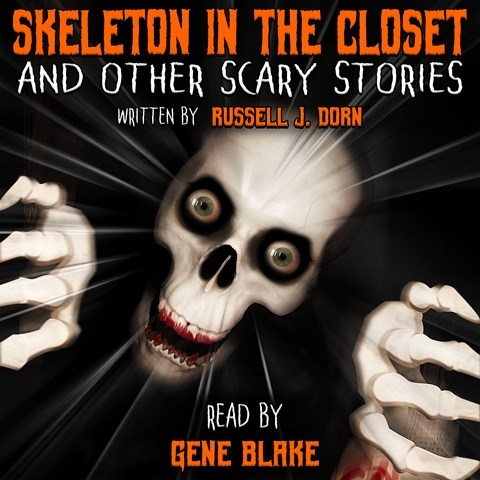 SKELETON IN THE CLOSET AND OTHER SCARY STORIES
