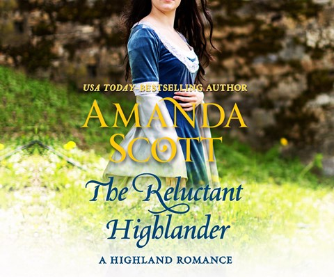 THE RELUCTANT HIGHLANDER