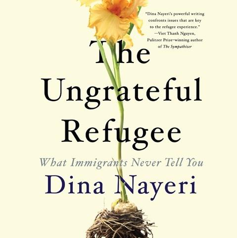 THE UNGRATEFUL REFUGEE, read by Dina Nayari