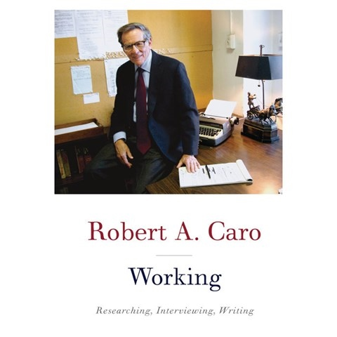 WORKING, read by Robert A. Caro