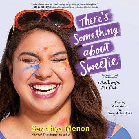 THERE'S SOMETHING ABOUT SWEETIE, read by Vikas Adam, Soneela Nankani
