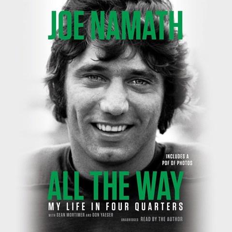 ALL THE WAY , read by Joe Namath