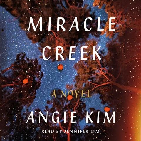 MIRACLE CREEK, read by Jennifer Lim