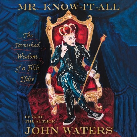 MR. KNOW-IT-ALL, read by John Waters