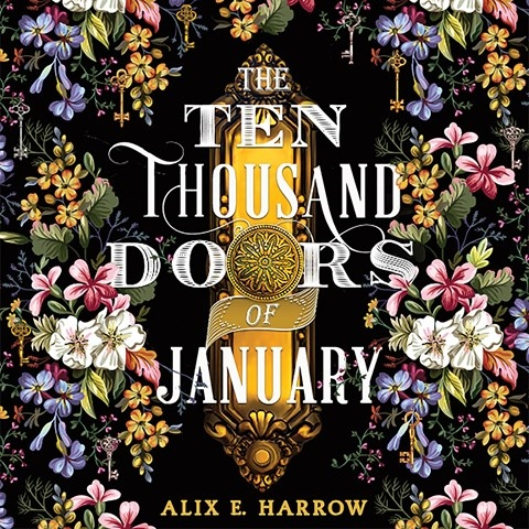 THE TEN THOUSAND DOORS OF JANUARY, read by January LaVoy