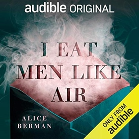 I EAT MEN LIKE AIR