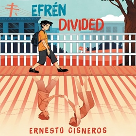 EFRÉN DIVIDED by Ernesto Cisneros, read by Anthony Rey Perez