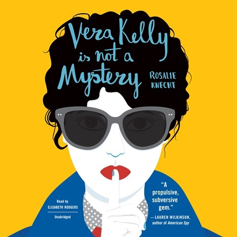 Vera Kelly is Not a Mystery