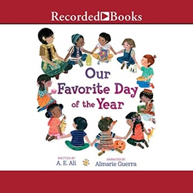 OUR FAVORITE DAY OF THE YEAR by A.E. Ali, read by Almarie Guerra